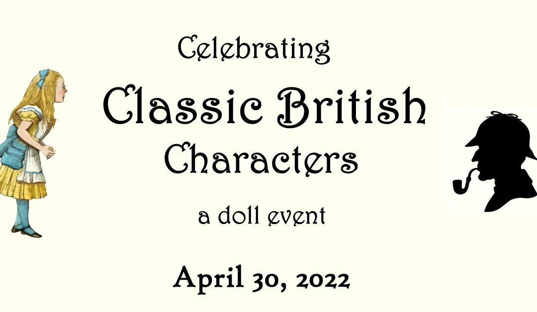 Celebrating Classic British Characters: A Doll Event